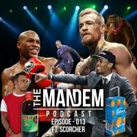 the-mandem-podcast-episode-013-ft-scorcher